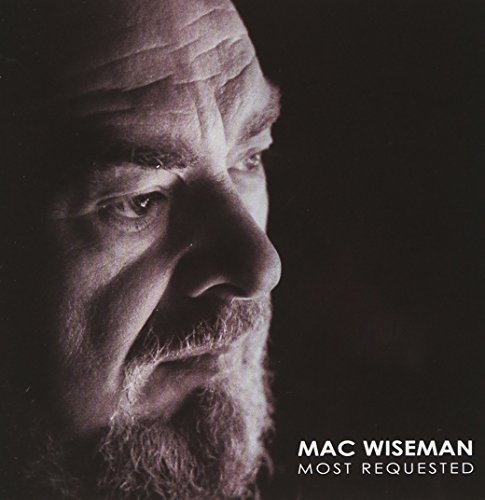 Mac Wiseman Most Requested Mac Wiseman