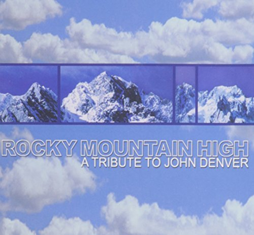 Rocky Mountain High Rocky Mountain High T T John Denver