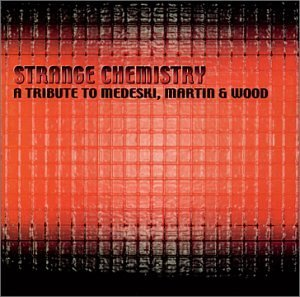 Tribute To Medeski Martin & Wo Strange Chemistry Tribute To T T Medeski Martin & Wood