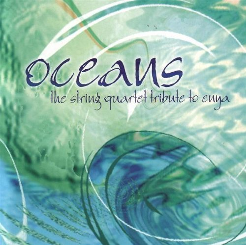Oceans String Quartet Tribute Oceans Str Quartet Tribute T T Enya