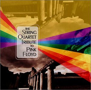 Tribute To Pink Floyd String Quart Tribute To Pink F T T Pink Floyd