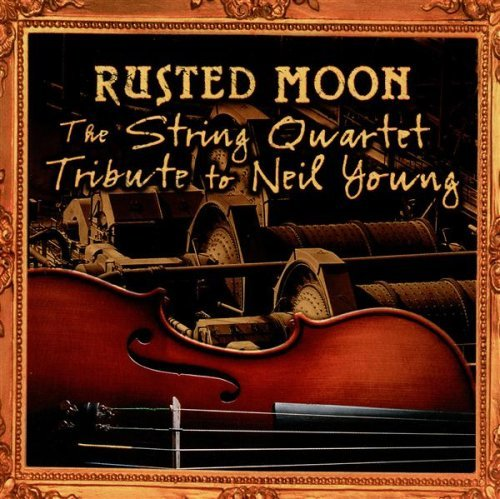 Tribute To Neil Young String Quart Tribute To Neil Y T T Neil Young