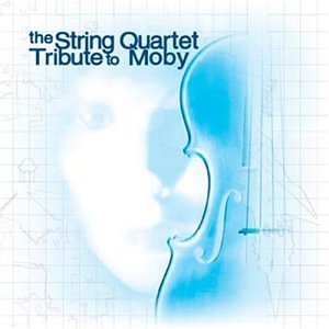 Tribute To Moby String Quart Tribute To Moby T T Moby