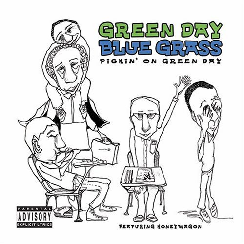 Pickin' On Green Day Pickin' On Green Day Explicit Version T T Green Day