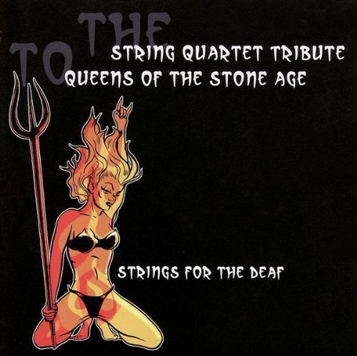 Tribute To Queens Of The Stone String Quart Tribute To Queens T T Queens Of The Stone Age