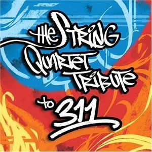 Tribute To 311 String Quart Tribute To 311 T T 311