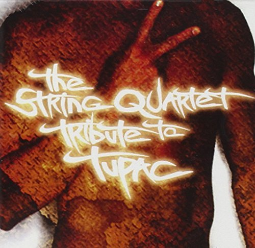 Tribute To 2pac String Quart Tribute To 2pac T T Tupac