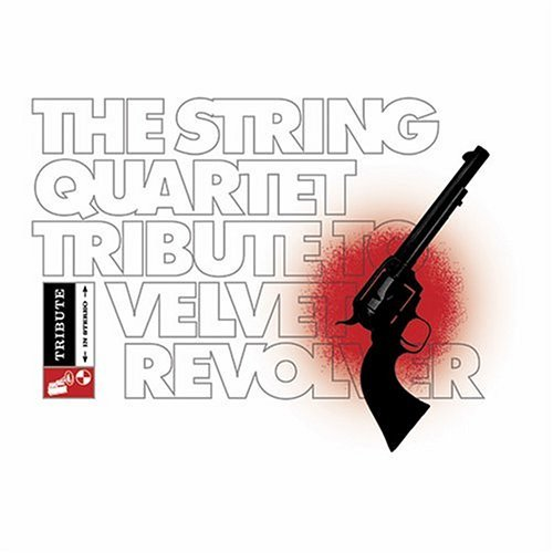 Tribute To Velvet Revolver String Quart Tribute To Velvet T T Velvet Revolver