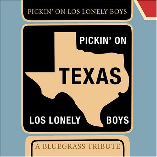 Pickin' On Los Lonely Boys Pickin' On Los Lonely Boys T T Los Lonely Boys