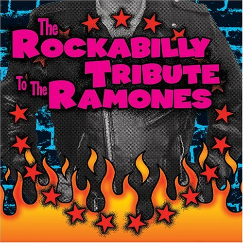 Tribute To Ramones Rockabilly Tribute To The Ramo T T Ramones