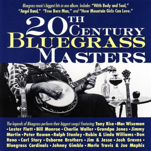 20th Century Bluegrass Masters 20th Century Bluegrass Masters