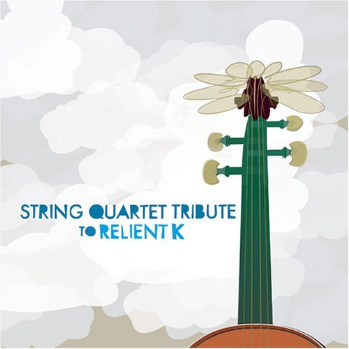 Tribute To Relient K String Quartet Tribute To Reli T T Relient K