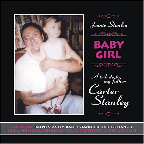 Ralph Stanley Baby Girl Tribute To My Fathe