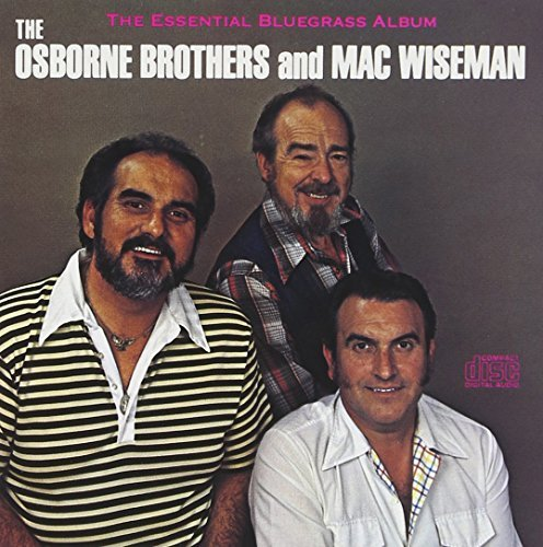 Wiseman Osborne Bros. Essential Bluegrass Album