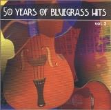 50 Years Of Bluegrass Hits Vol. 3 50 Years Of Bluegrass H Osborne Brothers Travis Flatt 50 Years Of Bluegrass Hits