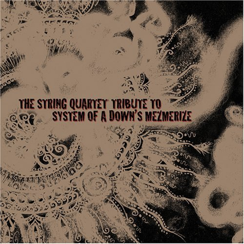 Tribute To System Of A Down String Quartet Tribute To Syst T T System Of A Down