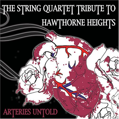 Tribute To Hawthorne Heights Arteries Untold String Quartet T T Hawthorne Heights