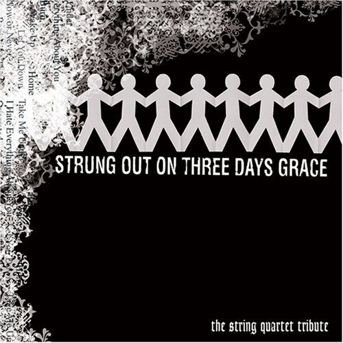 Tribute To Three Days Grace Strung Out On Three Days Grace T T Three Days Grace