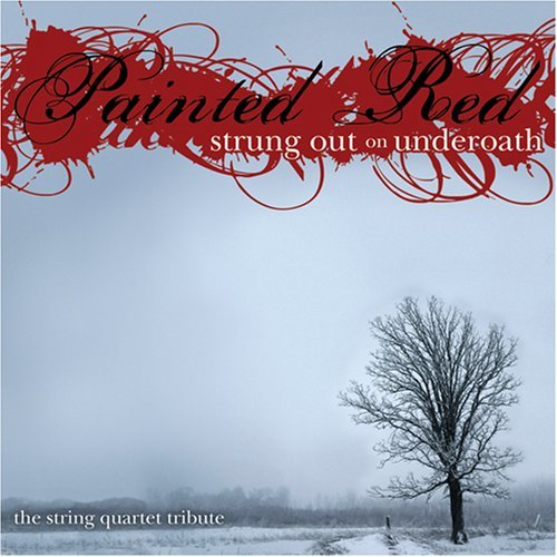 Underoath Painted Red Strung Underoath Painted Red Strung