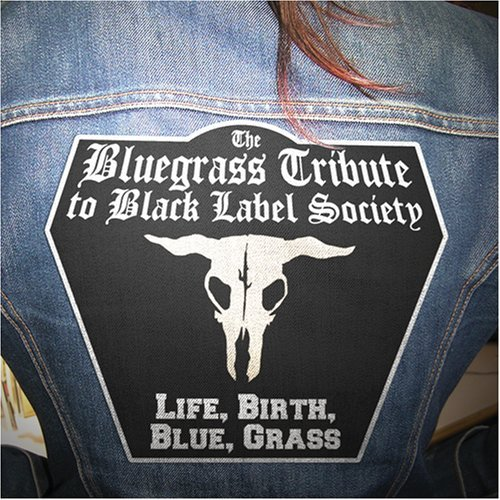 Black Label Society Life Birt Black Label Society Life Birt