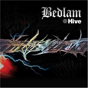 Hive Bedlam Explicit Version