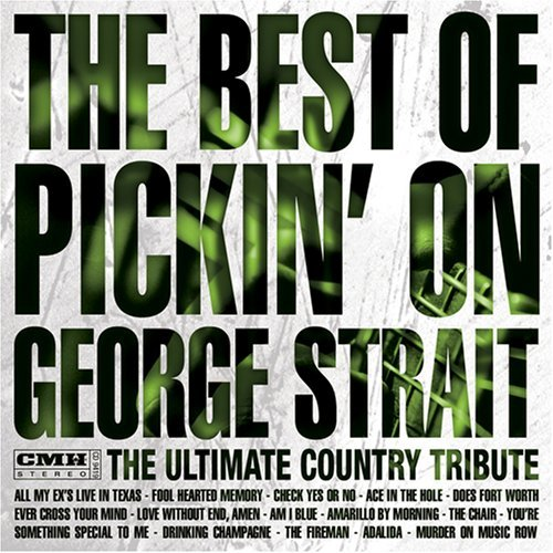 Pickin' On George Strait George Strait Best Of Pickin T T George Strait