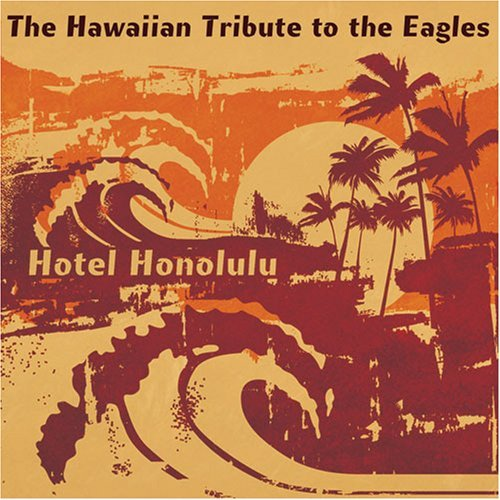 Tribute To Eagles Hotel Honolulu Hawaiian Tribu