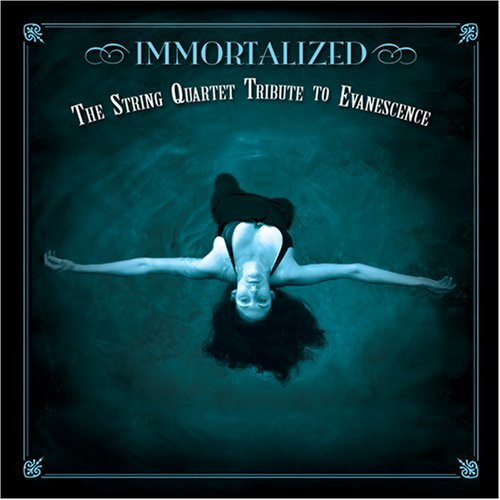 Tribute To Evanescence Immortalized String Quartet Tr T T Evanescence
