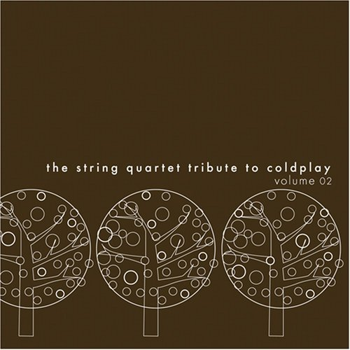 Tribute To Coldplay Vol. 2 String Quartet Tribute T T Coldplay