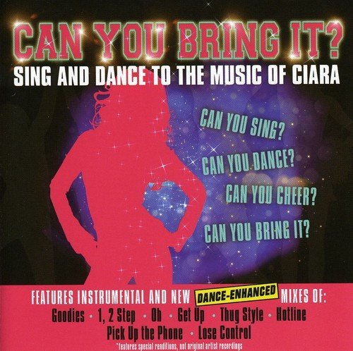Tribute To Ciara Can You Bring It? Sing & Dance T T Ciara