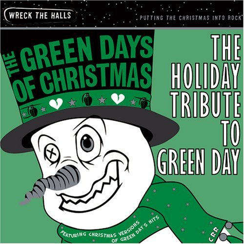 Tribute To Green Day Green Days Of Christmas Holid T T Green Day