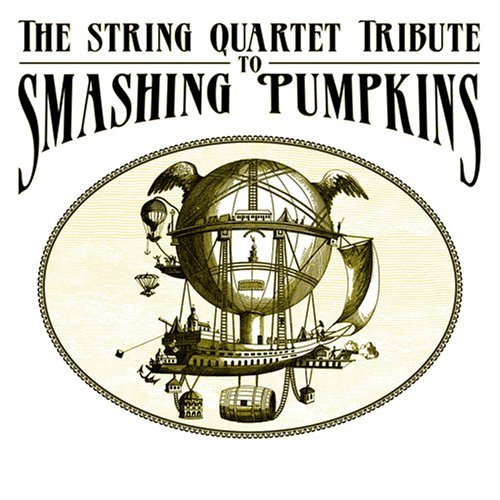 Tribute To Smashing Pumpkins String Quartet Tribute To Smas