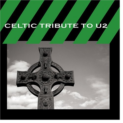 Cmh World Celtic Tribute To U2