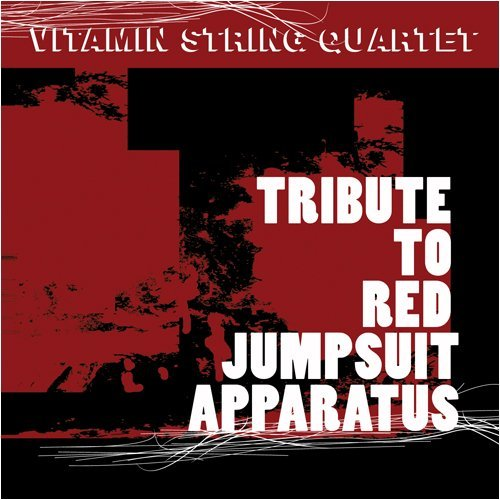 Vitamin String Quartet Tribute To The Red Jumpsuit Ap