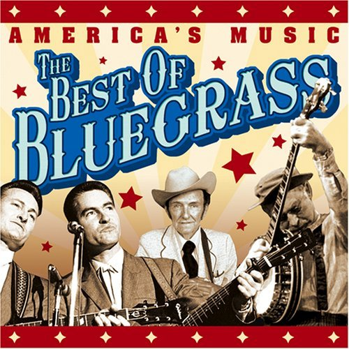 Cmh Bluegrass America's Music Best Of Blueg