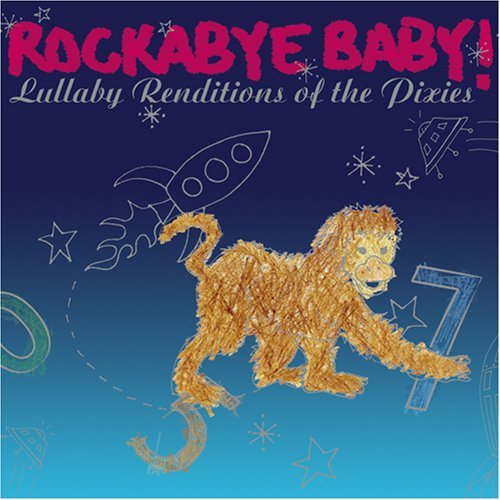 Rockabye Baby! Lullaby Renditions Of The Pixi Children's Bin