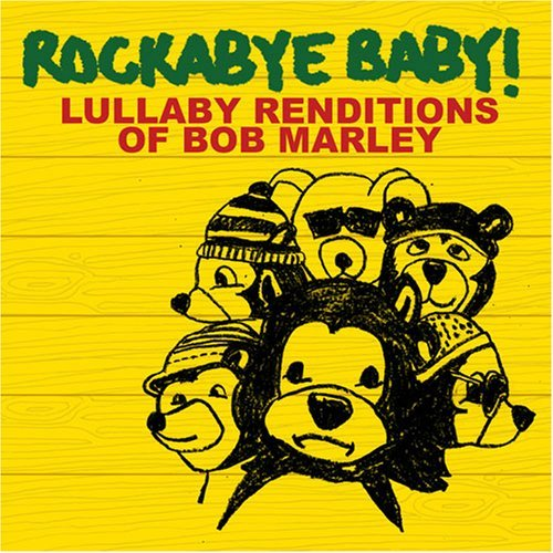 Rockabye Baby! Lullaby Renditions Of Bob Marl