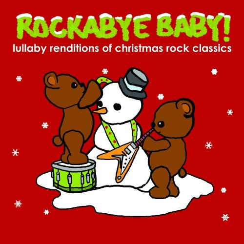 Rockabye Baby! Lullaby Renditions Of Christma