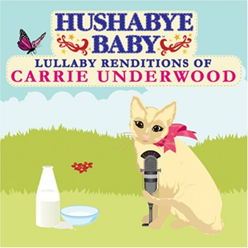 Hushabye Baby! Country Lullaby Renditions Of