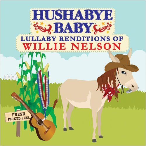 Hushabye Baby! Lullaby Renditions Of Willie N