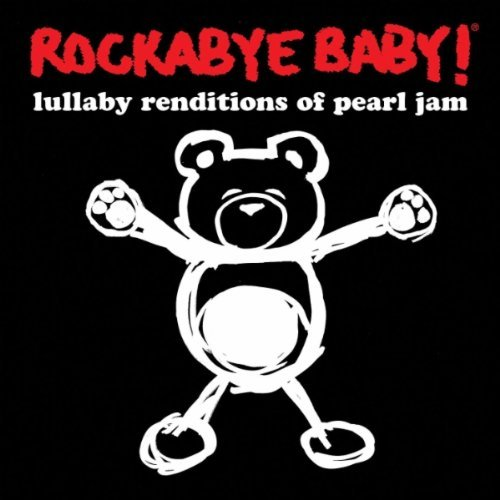 Rockabye Baby! Lullaby Renditions Of Pearl Ja