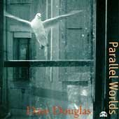 Dave Douglas Parallel Worlds