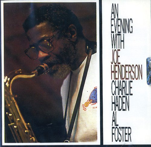 Joe Henderson An Evening With