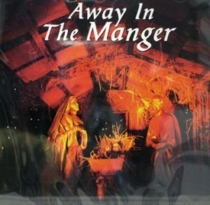 Away In The Manger Sounds Of Christmas