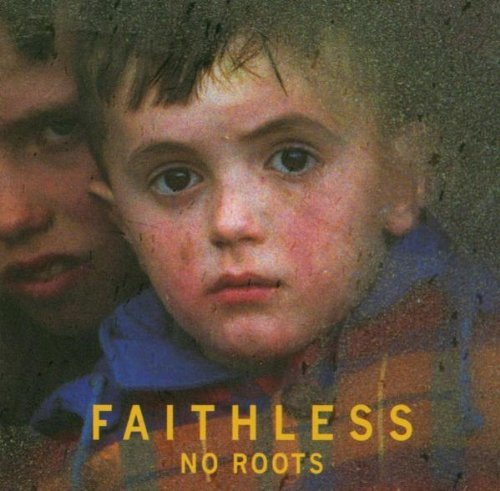 Faithless No Roots Import Aus