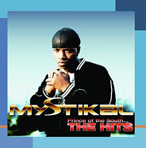 Mystikal Prince Of The South