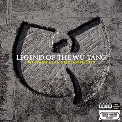 Wu Tang Clan Legend Of The Wu Tang Greatest Hits Explicit Version
