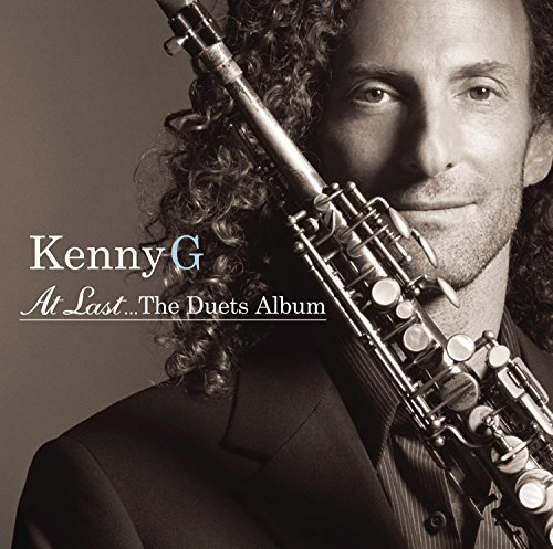 Kenny G At Last The Duets Album
