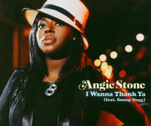 Angie Stone I Wanna Thank Ya Import Gbr