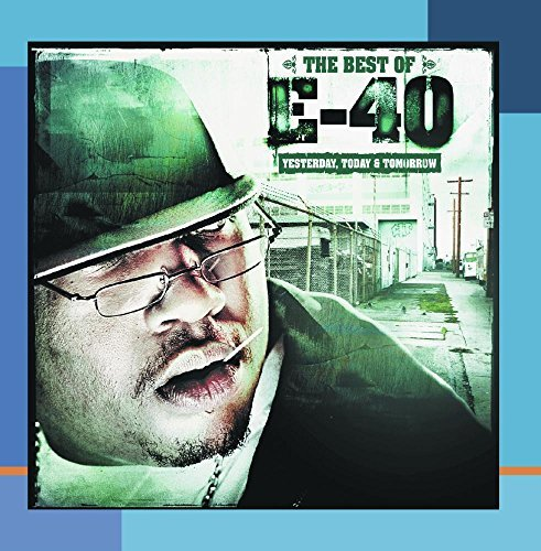 E 40 Best Of Yesterday Today & Tomo Incl. Bonus Tracks